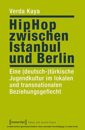HipHop zwischen Istanbul und Berlin