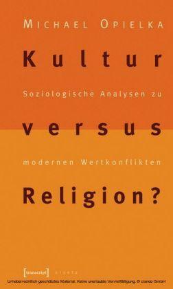 Kultur versus Religion?