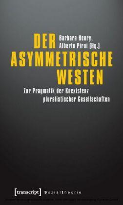 Der asymmetrische Westen