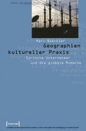 Geographien kultureller Praxis