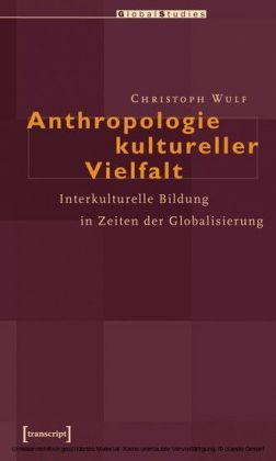 Anthropologie kultureller Vielfalt