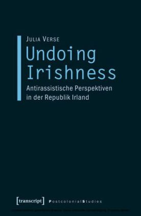 Undoing Irishness