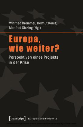 Europa, wie weiter?