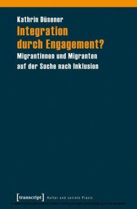 Integration durch Engagement?