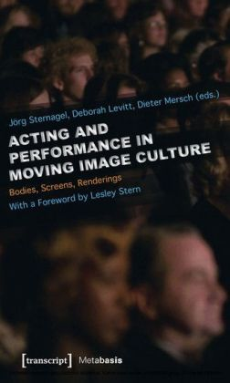 Acting and Performance in Moving Image Culture