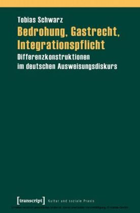 Bedrohung, Gastrecht, Integrationspflicht
