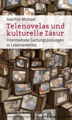Telenovelas und kulturelle Zäsur