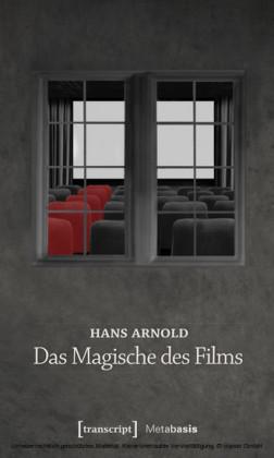 Das Magische des Films