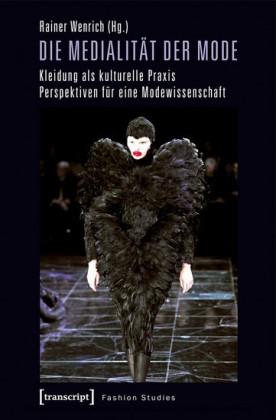 Die Medialität der Mode