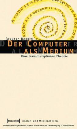 Der Computer als Medium