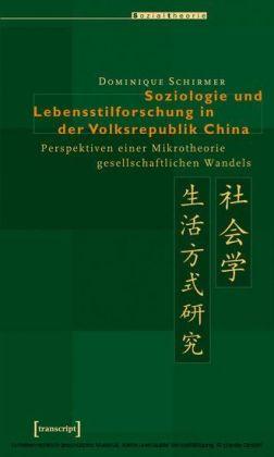Soziologie und Lebensstilforschung in der Volksrepublik China