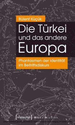 Die Türkei und das andere Europa