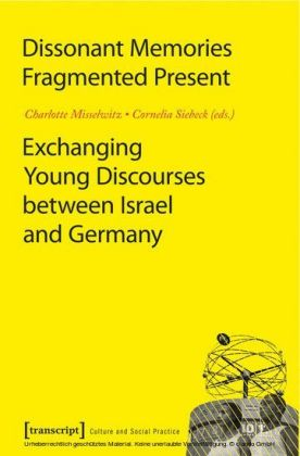 Dissonant Memories - Fragmented Present