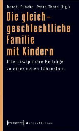 Die gleichgeschlechtliche Familie mit Kindern
