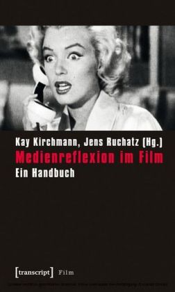 Medienreflexion im Film