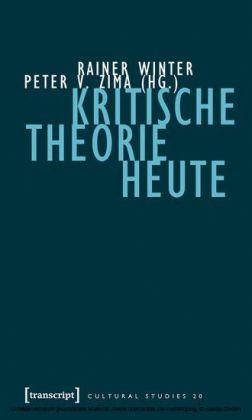 Kritische Theorie heute