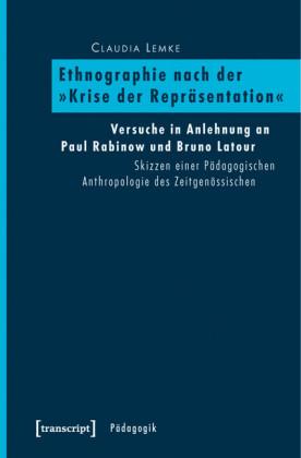 """Ethnographie nach der """"Krise der Repräsentation"""""""