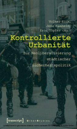 Kontrollierte Urbanität