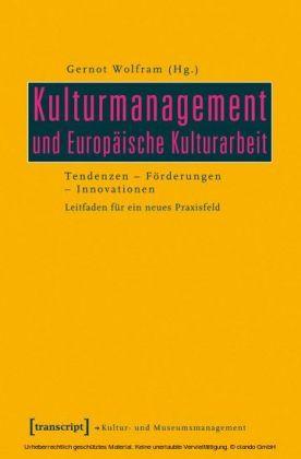 Kulturmanagement und Europäische Kulturarbeit
