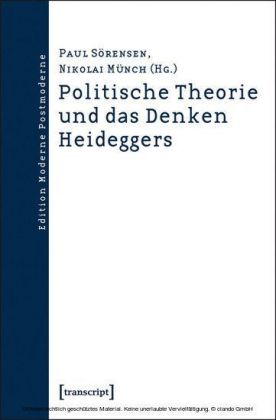 Politische Theorie und das Denken Heideggers