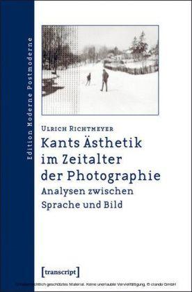 Kants Ästhetik im Zeitalter der Photographie