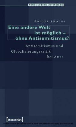 Eine andere Welt ist möglich - ohne Antisemitismus?