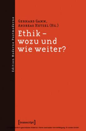 Ethik - wozu und wie weiter?
