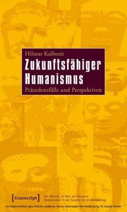 Zukunftsfähiger Humanismus