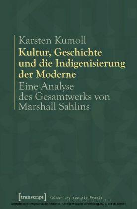 Kultur, Geschichte und die Indigenisierung der Moderne