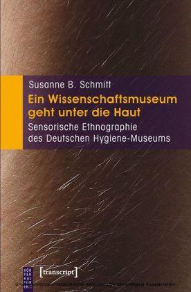 Ein Wissenschaftsmuseum geht unter die Haut