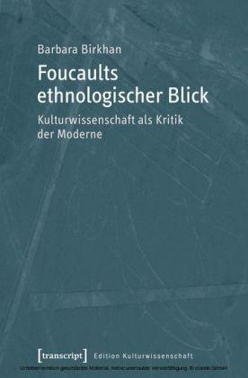 Foucaults ethnologischer Blick
