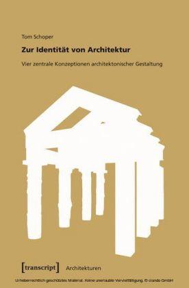 Zur Identität von Architektur