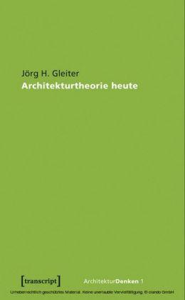 Architekturtheorie heute