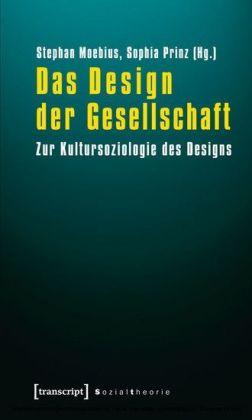 Das Design der Gesellschaft