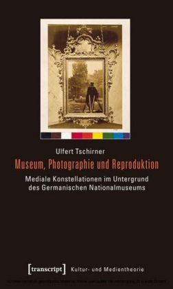 Museum, Photographie und Reproduktion