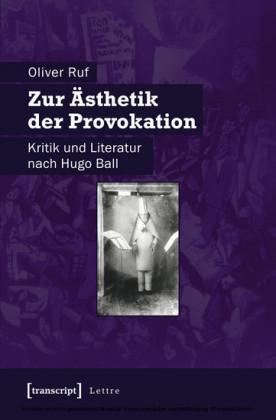 Zur Ästhetik der Provokation