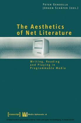The Aesthetics of Net Literature
