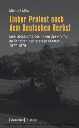 Linker Protest nach dem Deutschen Herbst