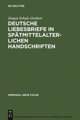 Deutsche Liebesbriefe in spätmittelalterlichen Handschriften