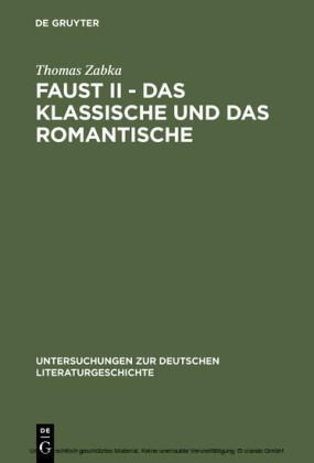 Faust II - Das Klassische und das Romantische