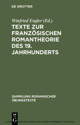 Texte zur französischen Romantheorie des 19. Jahrhunderts