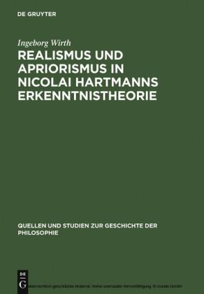 Realismus und Apriorismus in Nicolai Hartmanns Erkenntnistheorie