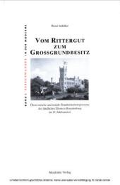 Vom Rittergut zum Großgrundbesitz