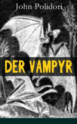 Der Vampyr - Vollständige deutsche Ausgabe