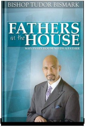 Fathers in the House
