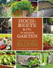 Hochbeete & Co. in meinem Garten - Gärtner nach Bildern Cover