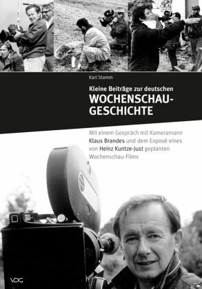 Kleine Beiträge zur deutschen Wochenschau-Geschichte