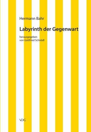 Labyrinth der Gegenwart
