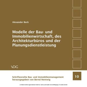 Modelle der Bau- und Immobilienwirtschaft, des Architekturbüros und der Planungsdienstleistung