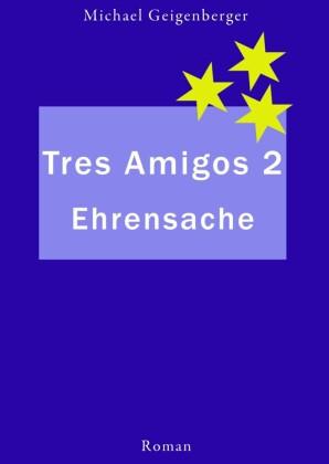 Tres Amigos 2